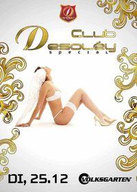 Club Desoley Special