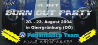 4. int. Burn Out Party@AGZ (nähe Bad Hall)
