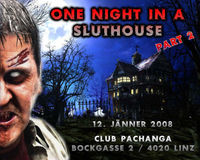 One Night in a Sluthouse@Pachanga