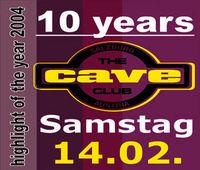 10 Years Cave Club on 4 Floors@Cave Club