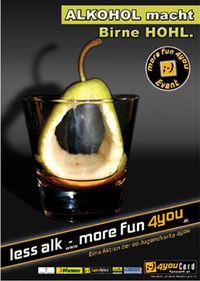 Alkohol --> Birne hohl --> Birne hohl --> Mehr Platz für Alkohol