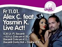 Alex C. feat Yasmin K. Live Act!@Evers