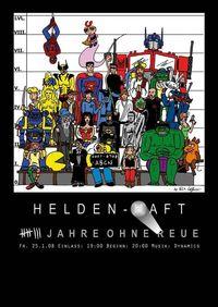 HeldenHaft- 8 Jahre ohne Reue@Stadthalle Wels