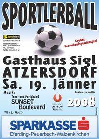 SPORTLERBALL 2008 - UNION WESENUFER@GH zum Vierviertel-Blick - Atzersdorf