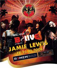 Bacardi B-Live presents: Jamie Lewis@REMEMBAR