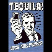 Gruppenavatar von tequila......have you hugged your toilet today?