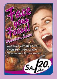 Face your Fears - begegne deinen Ängsten@Tollhaus Spittal