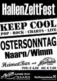 HallenZeltFest mit Keep Cool@Naarn / Wimm