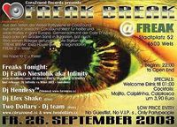 Freak Break Ibiza House EVENT@Freak 2 (ehemaliges Le Freak)