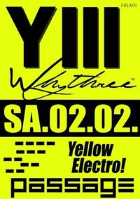 WhyThree is Electro Yellow!@Babenberger Passage