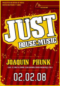 Just House:Music – Joaquin Phunk