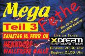 Megafete Teil 3@Wallerseehalle