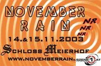 November Rain Warm Up@Schloß Meierhof
