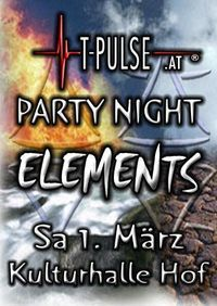 T-Pulse Partynight ELEMENTS@Kulturhalle