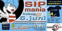Sip Mania 2003@Veranstaltungszentrum Mayr