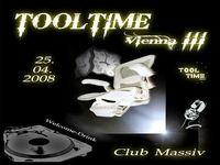Tooltime III @ Club Massiv@Club Massiv