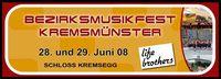 Bezirksmusikfest 2008@Schloss Kremsegg
