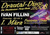 Drautal-Disco 2008 - Die Oberkärntner Party-Nacht@Gemeinschaftshalle
