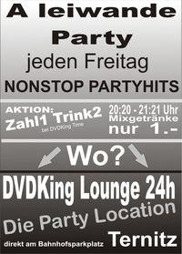 A leiwande günstige Party@DVDKing Lounge 24h Ternitz