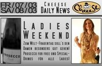 Ladies Weekend@Cheeese