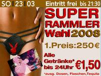 Super Rammler Wahl 2008@Excalibur