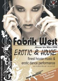 Erotic & House@Fabrik West