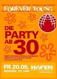Forever Young - Die Party ab 30@VAZ Hafen