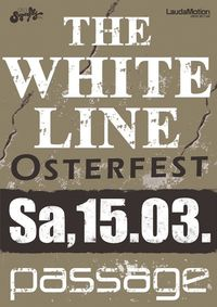"The White Line ""Easter Special""@Babenberger Passage"