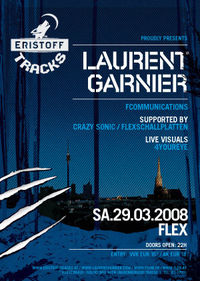 Eristoff Tracks presents Laurent Garnier@Flex