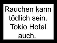 Gruppenavatar von RAUCHEN KANN TÖDLICH SEIN. TOKIO HOTEL AUCH.