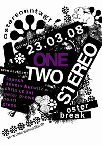 One Two Stereo@Casa Electronica
