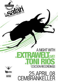 One Night with Extrawelt & Toni Rios (Cocoon)@Cembran