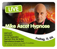 Mike Ascot Hypnose@Evers