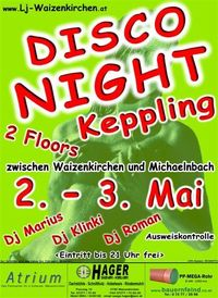 Disco Night Keppling@Mehrzweckhalle