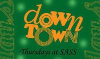 Downtown@SASS