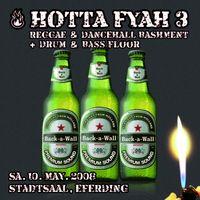 hotta fyah pt. 3 reggae, dancehall, DnB@Kulturtreff