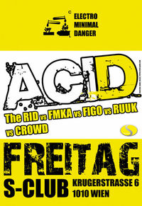 Acid - Electro Minimal Danger@S-Club