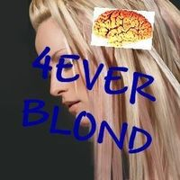 Gruppenavatar von 4EVER BLOND