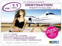 Dein Freitag - Destination Partyhouse
