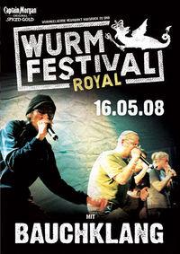 Wurmfestival royal