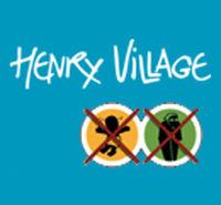 HENRY VILLAGE - No Kids, No Grannies