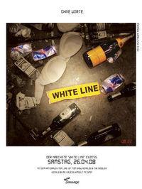 The White Line - Der pure Exzess!@Babenberger Passage