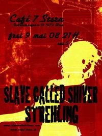 Slave called shiver & Strehling@7*Stern