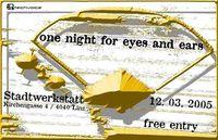 One night for eyes and ears@Stadtwerkstatt