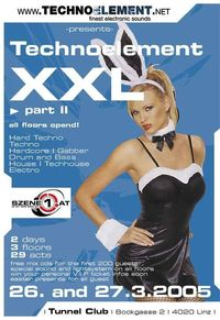 Technoelement XXL - Day 2@Club Tunnel