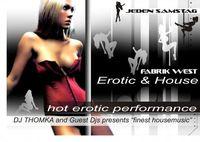 Erotic & House