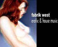 Erotic & House@Fabrik West