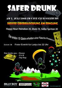 Safer Drunk 2008@Cave Club