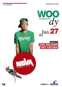 Nova summerclosing  with Woody fumakilla berlin@Nova