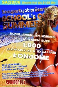 School´s out Summer´s in@Excalibur